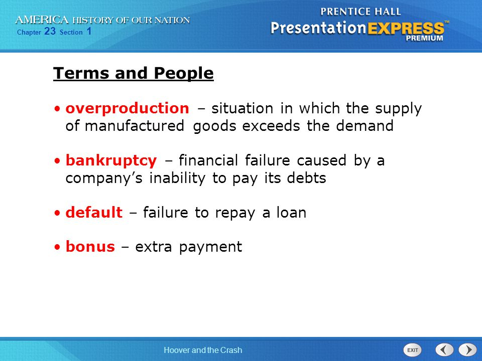 Terms and People overproduction – situation in which the supply of manufactured goods exceeds the demand.