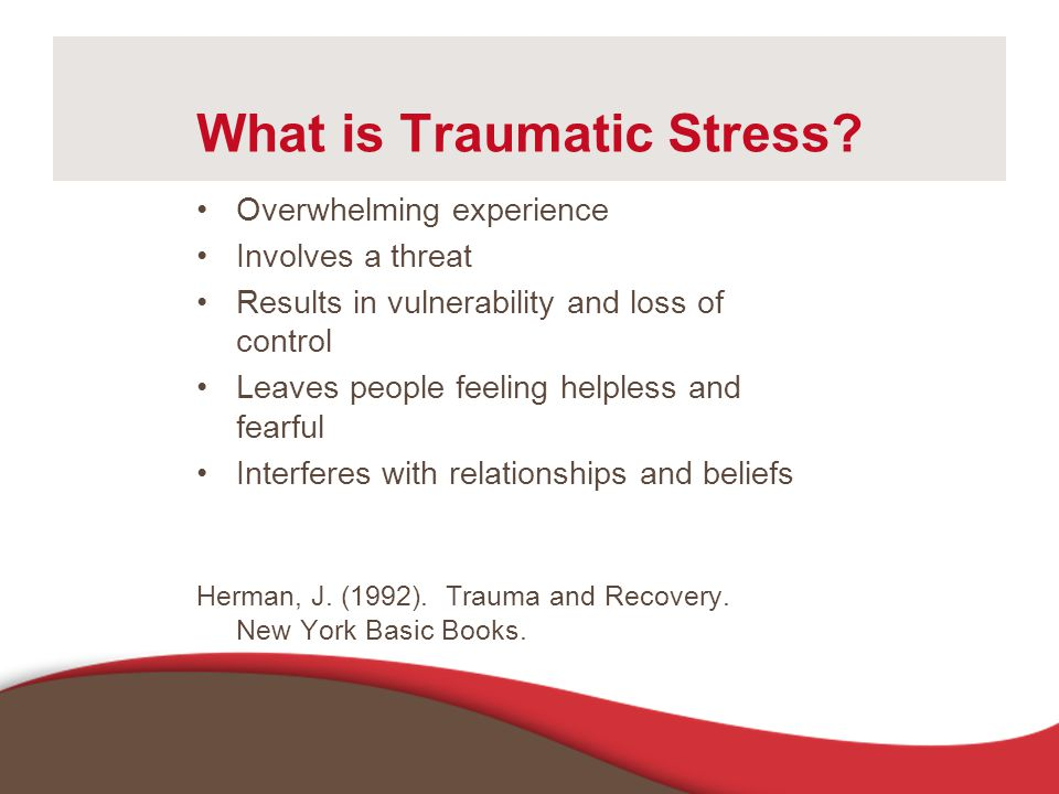 What is Traumatic Stress