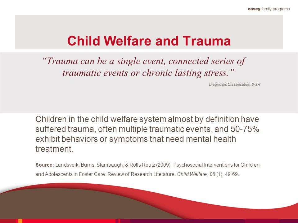 Child Welfare and Trauma
