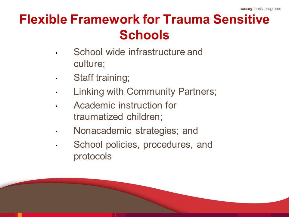 Flexible Framework for Trauma Sensitive Schools