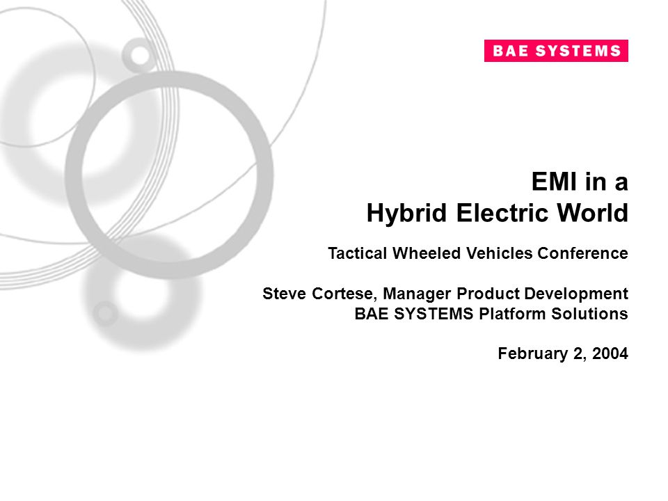 EMI in a Hybrid Electric World Tactical Wheeled Vehicles Conference