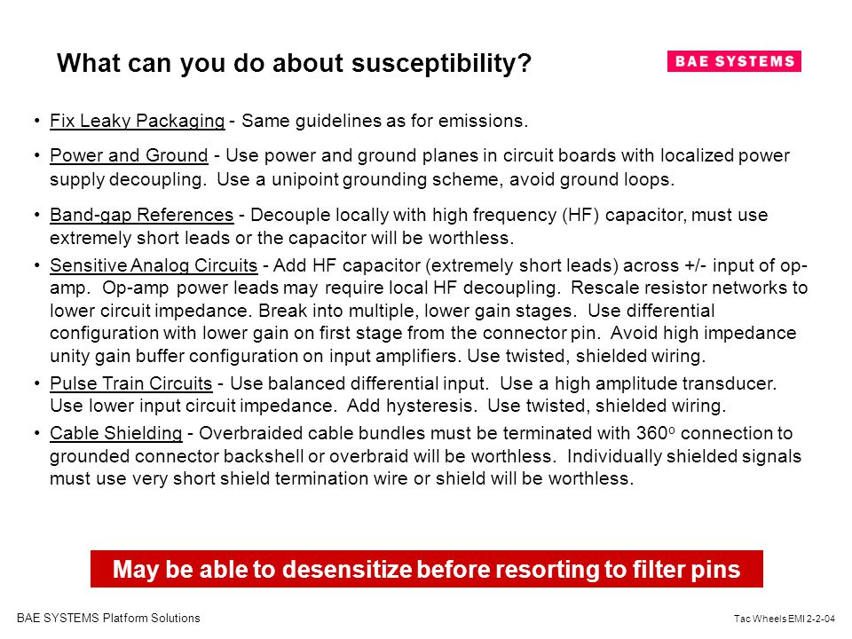 May be able to desensitize before resorting to filter pins