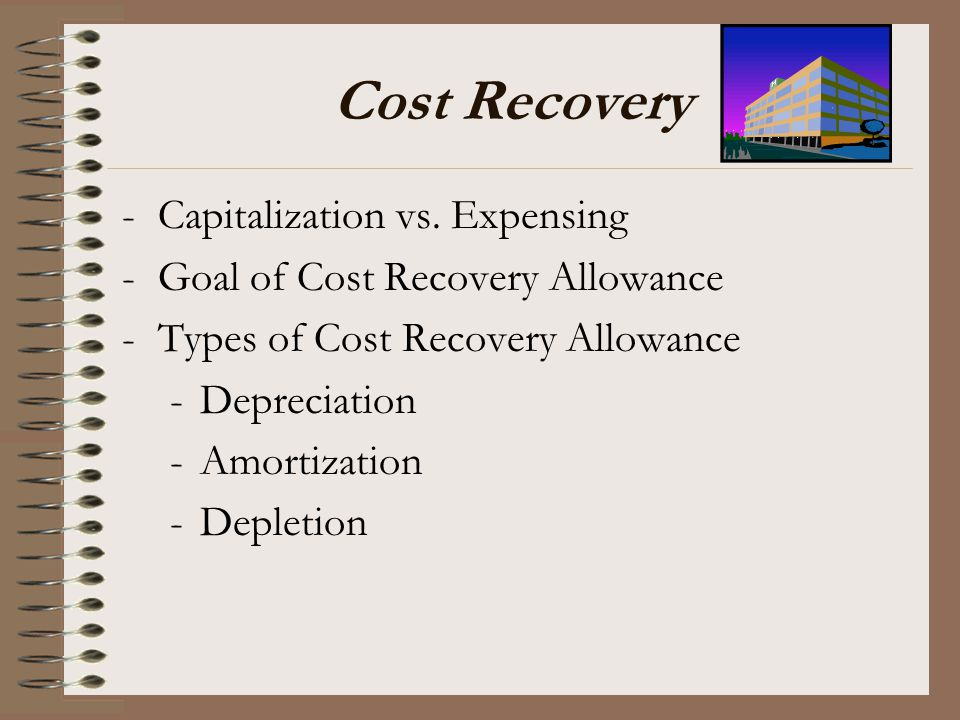 Cost Recovery Capitalization vs. Expensing