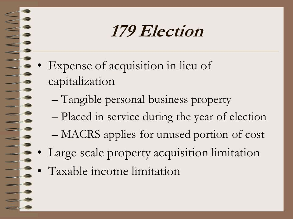 179 Election Expense of acquisition in lieu of capitalization