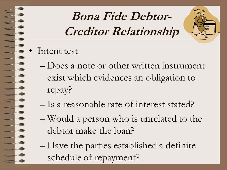 Bona Fide Debtor- Creditor Relationship