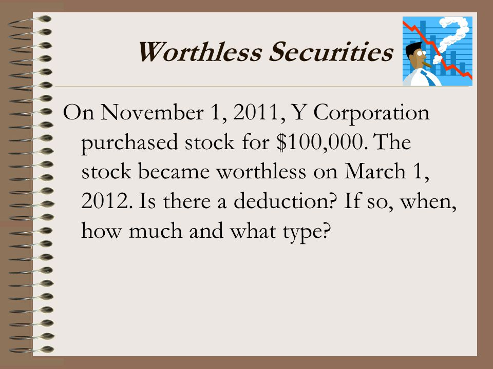 Worthless Securities