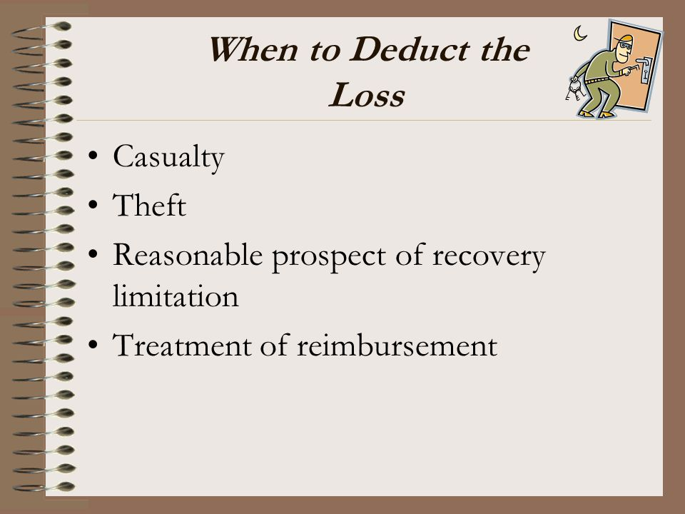 When to Deduct the Loss Casualty Theft