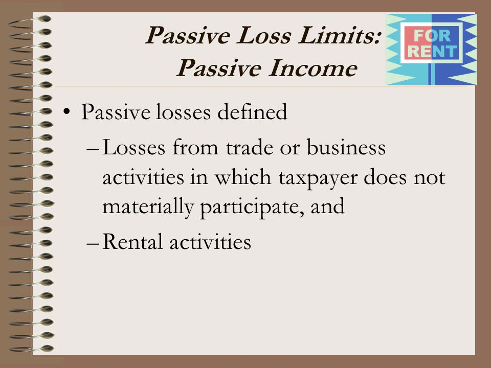 Passive Loss Limits: Passive Income