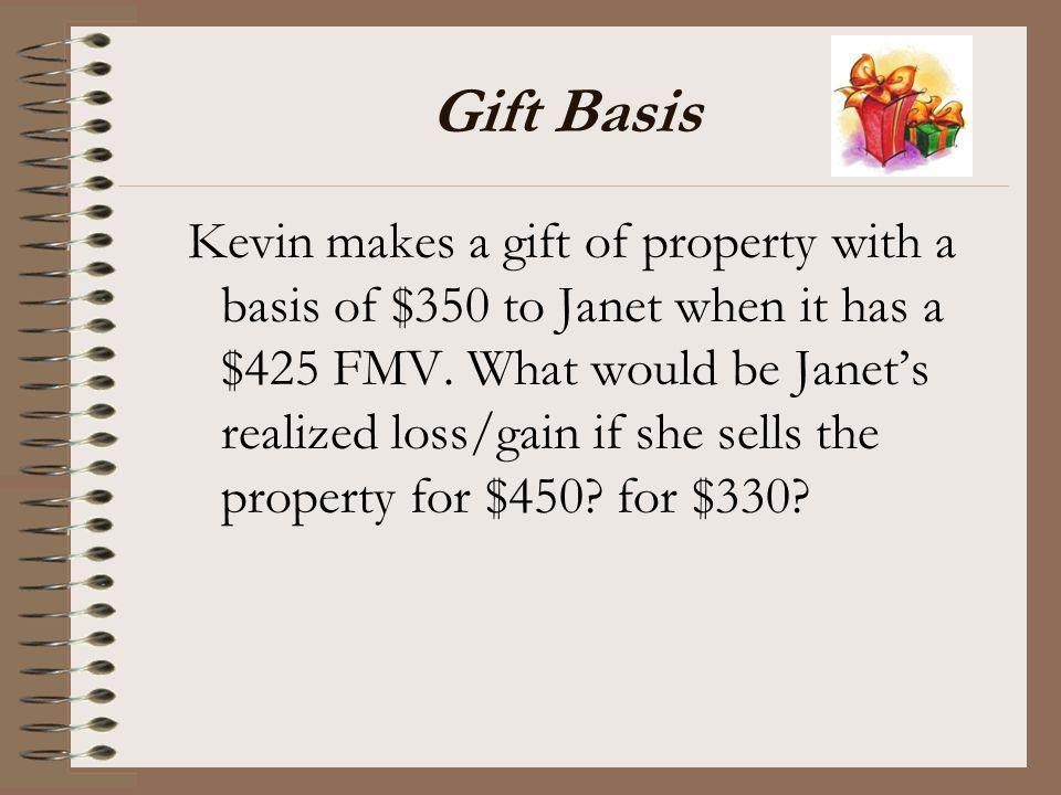 Gift Basis