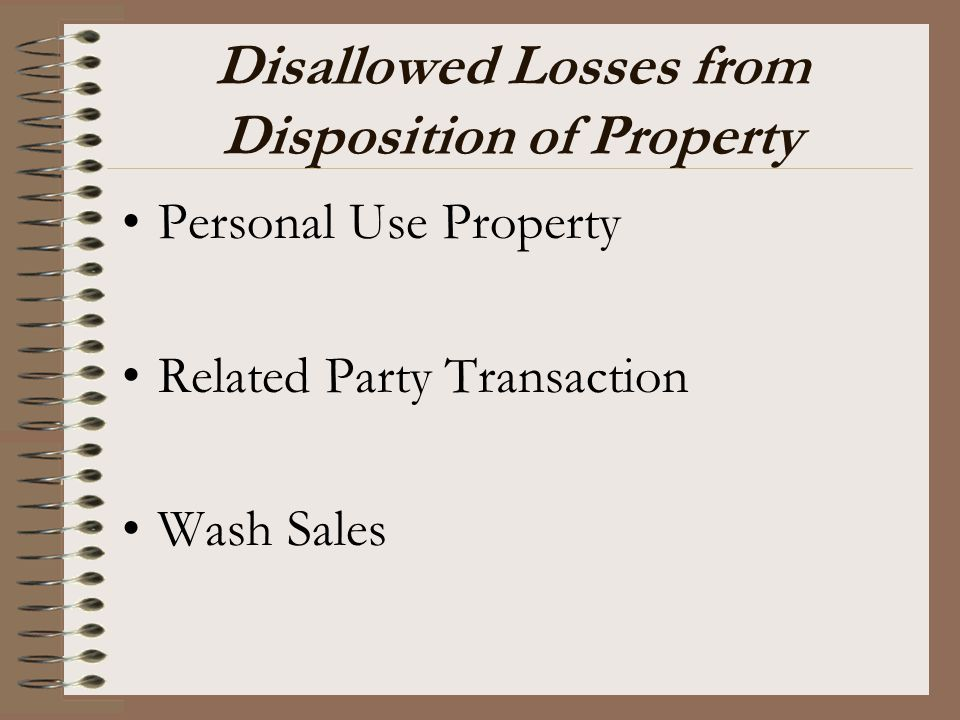 Disallowed Losses from Disposition of Property