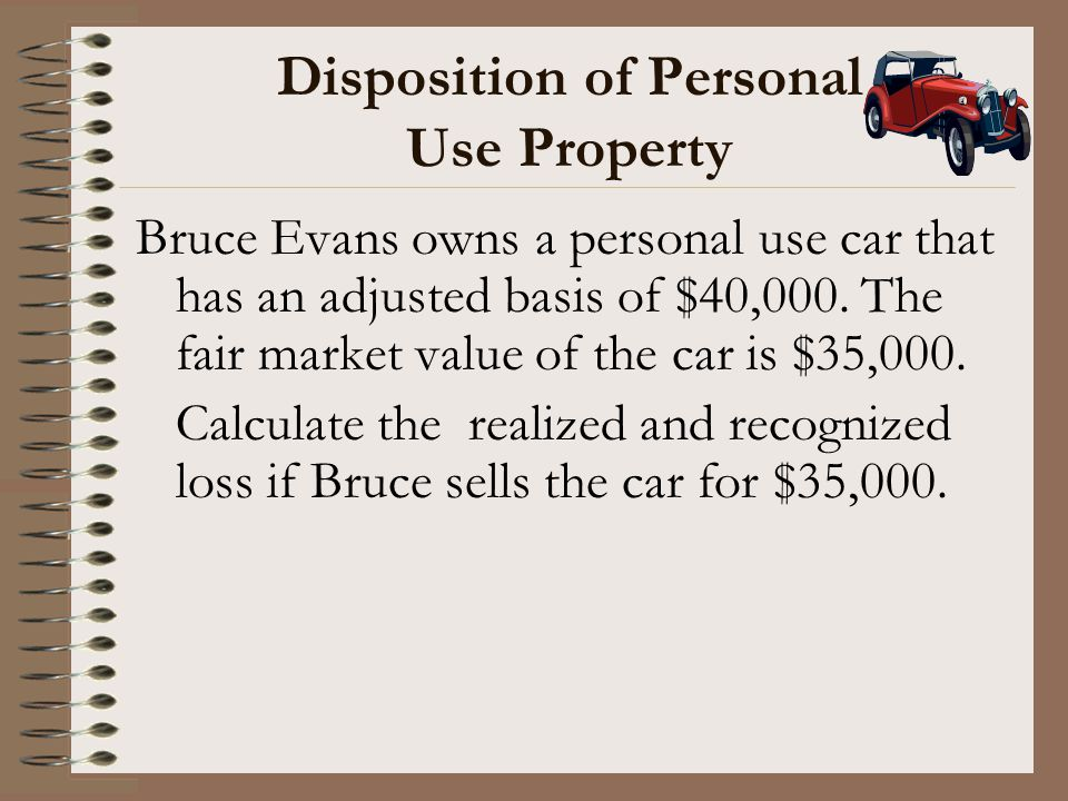 Disposition of Personal Use Property