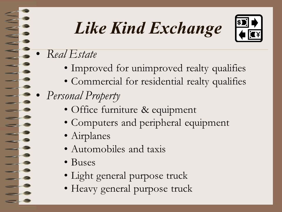 Like Kind Exchange Real Estate Personal Property
