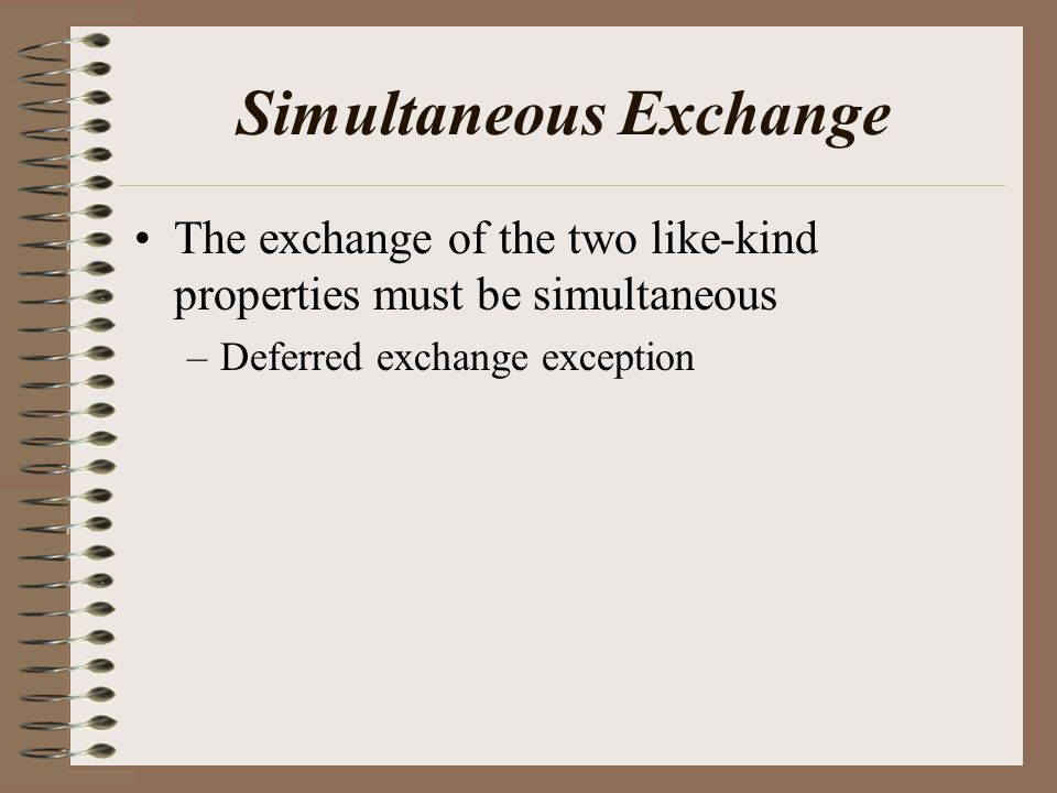 Simultaneous Exchange