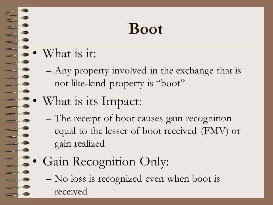 Boot What is it: What is its Impact: Gain Recognition Only: