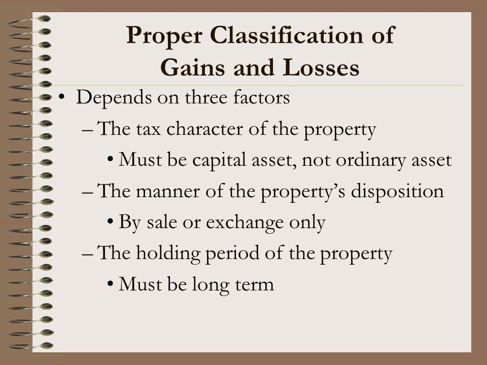 Proper Classification of Gains and Losses