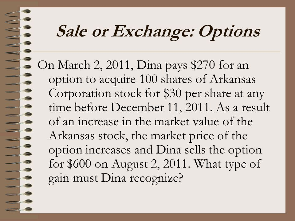 Sale or Exchange: Options