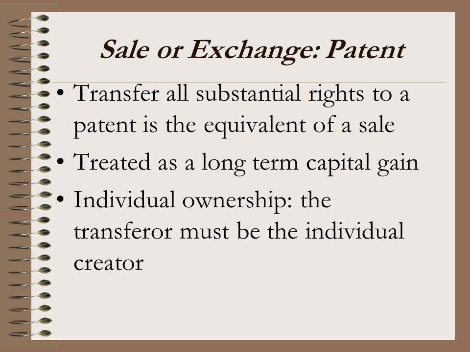 Sale or Exchange: Patent