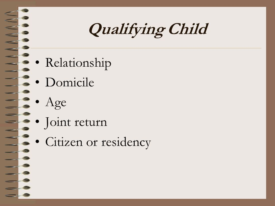 Qualifying Child Relationship Domicile Age Joint return