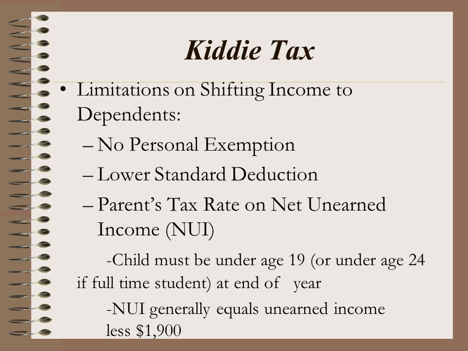 Kiddie Tax Limitations on Shifting Income to Dependents: