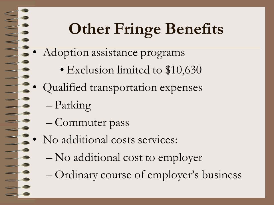 Other Fringe Benefits Adoption assistance programs