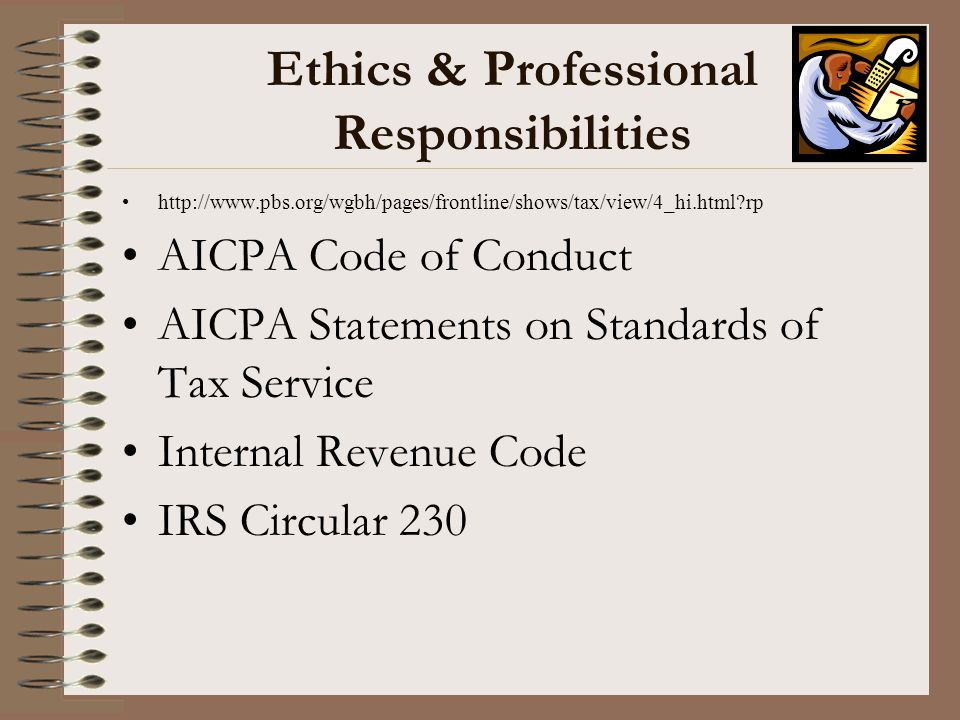 Ethics & Professional Responsibilities