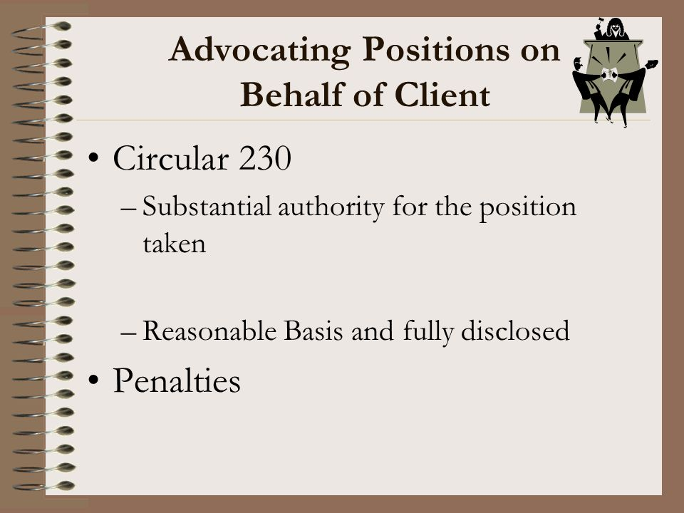 Advocating Positions on Behalf of Client