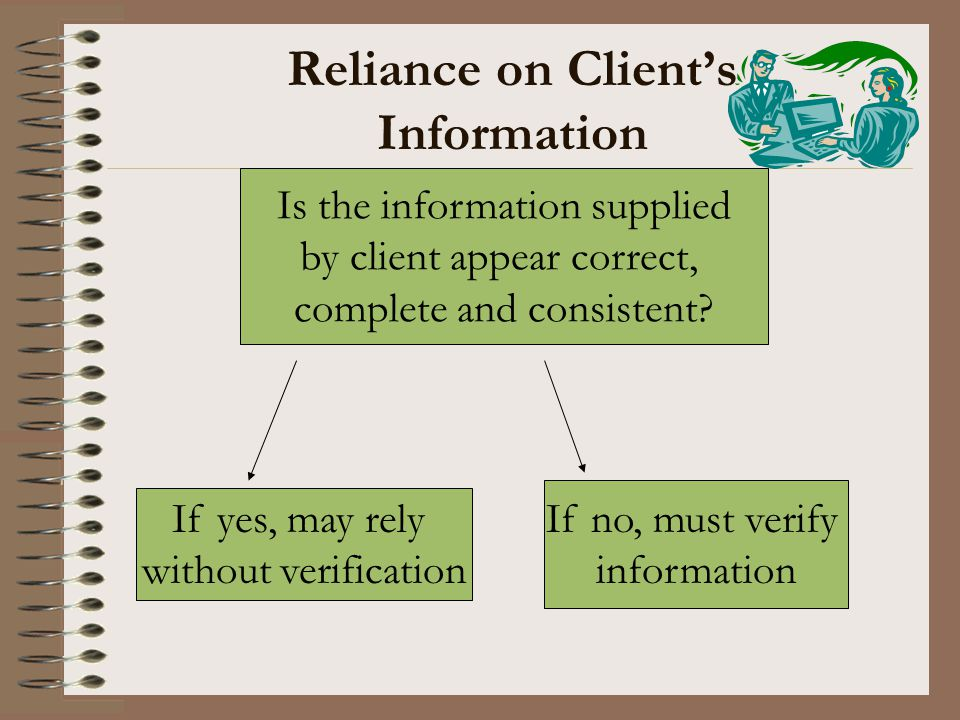 Reliance on Client's Information