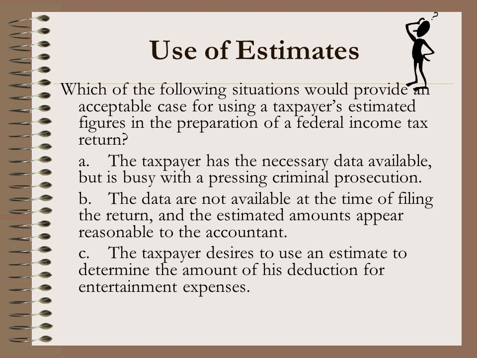Use of Estimates