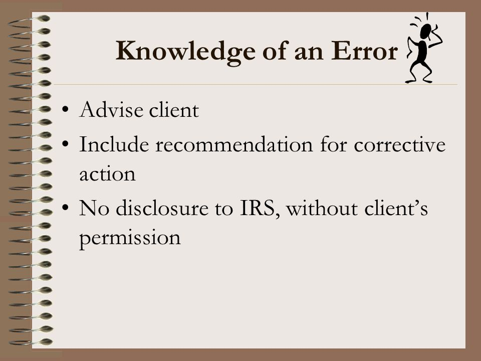 Knowledge of an Error Advise client