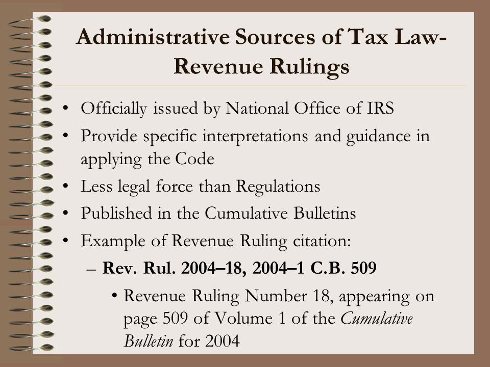 Administrative Sources of Tax Law- Revenue Rulings