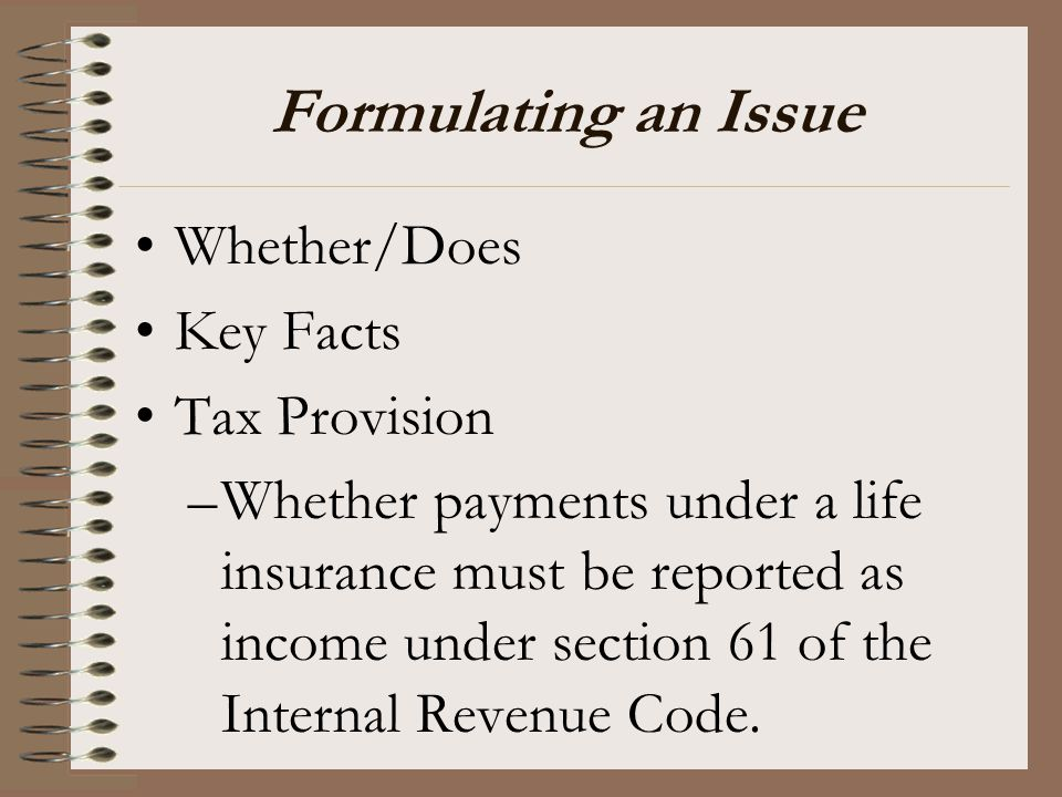 Formulating an Issue Whether/Does Key Facts Tax Provision