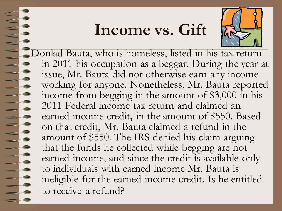 Income vs. Gift