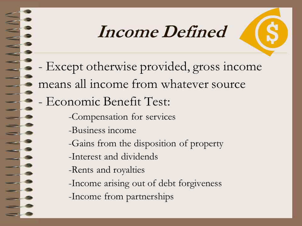 Income Defined - Except otherwise provided, gross income