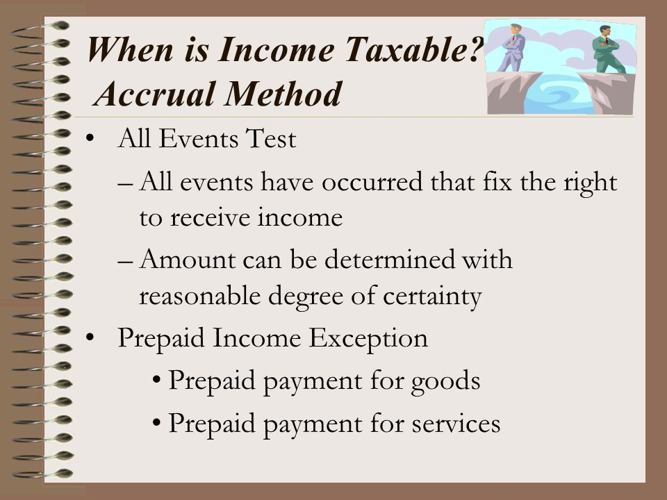 When is Income Taxable Accrual Method