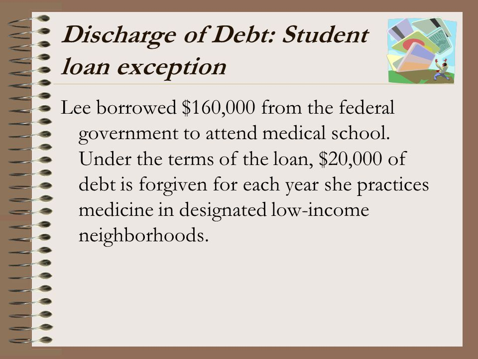 Discharge of Debt: Student loan exception