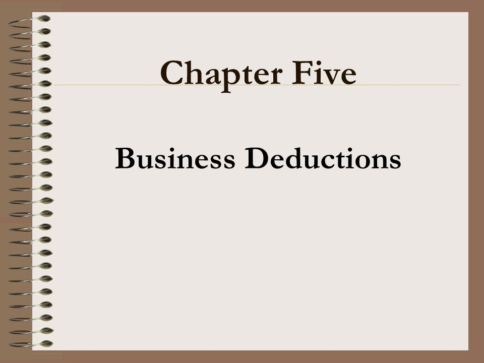Chapter Five Business Deductions