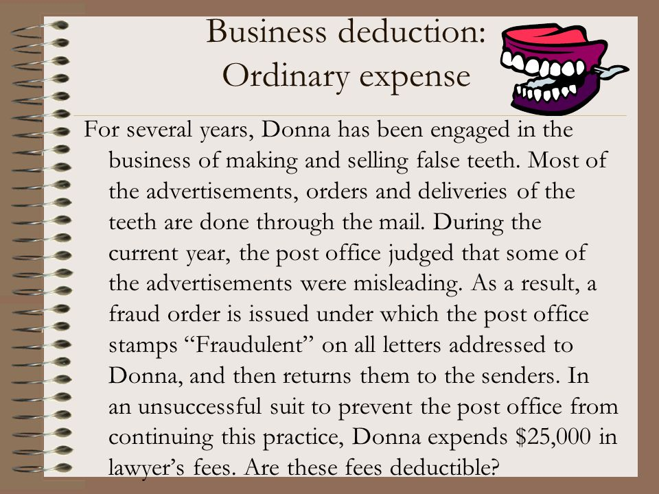 Business deduction: Ordinary expense