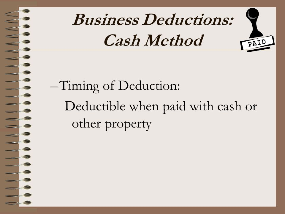 Business Deductions: Cash Method