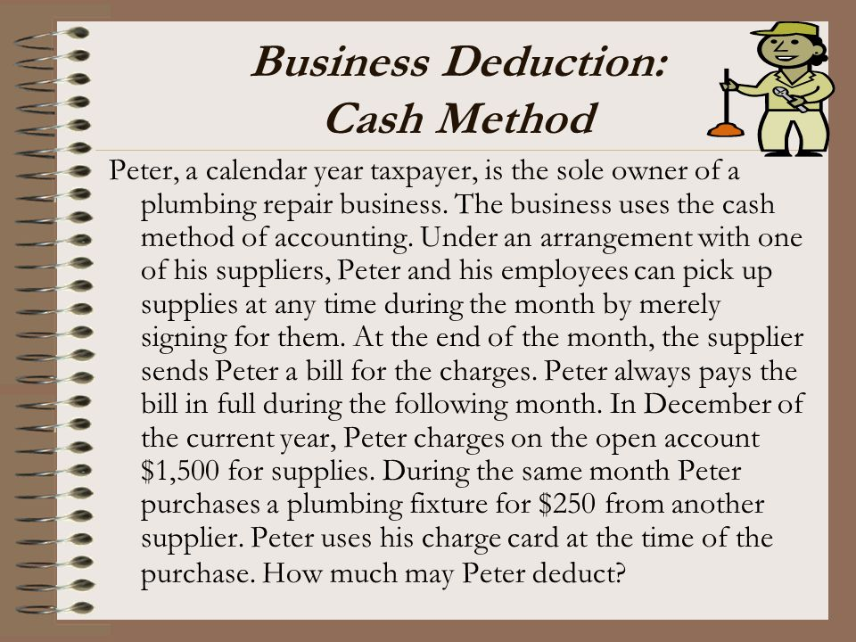 Business Deduction: Cash Method