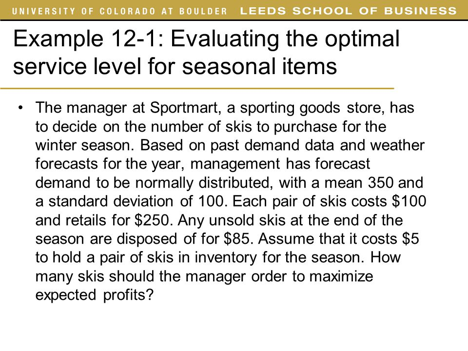 Example 12-1: Evaluating the optimal service level for seasonal items