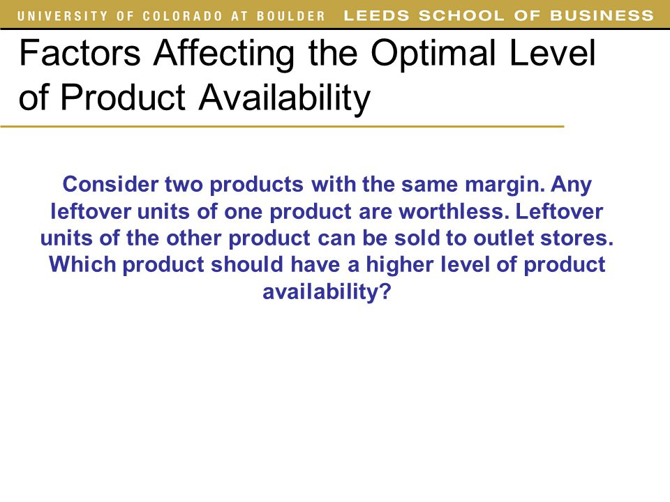 Factors Affecting the Optimal Level of Product Availability
