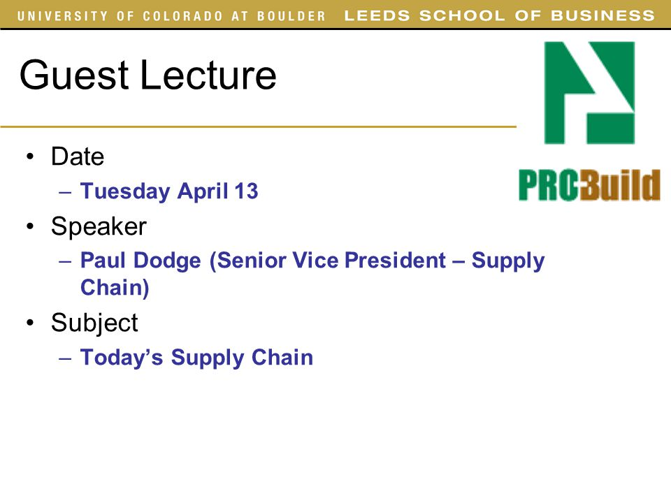 Guest Lecture Date Speaker Subject Tuesday April 13