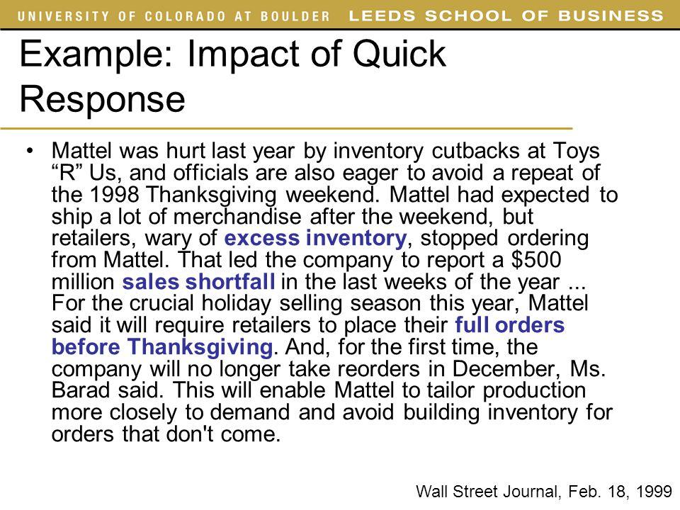 Example: Impact of Quick Response