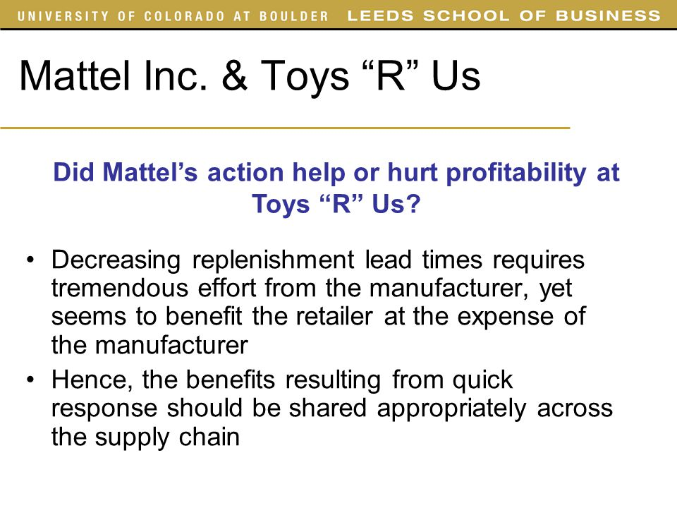 Did Mattel's action help or hurt profitability at Toys R Us