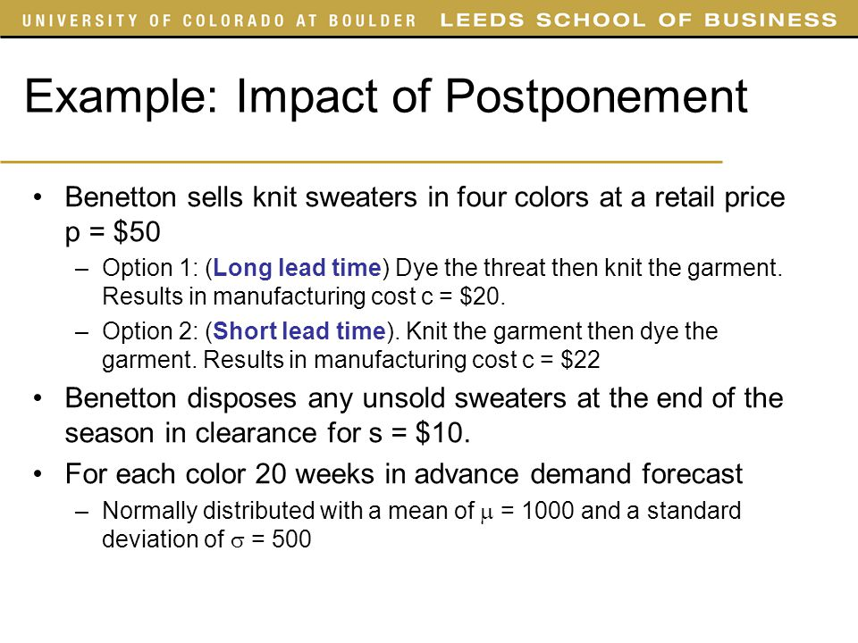 Example: Impact of Postponement