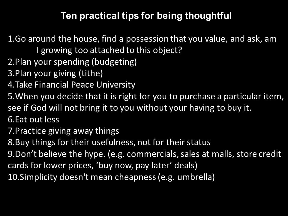 Ten practical tips for being thoughtful