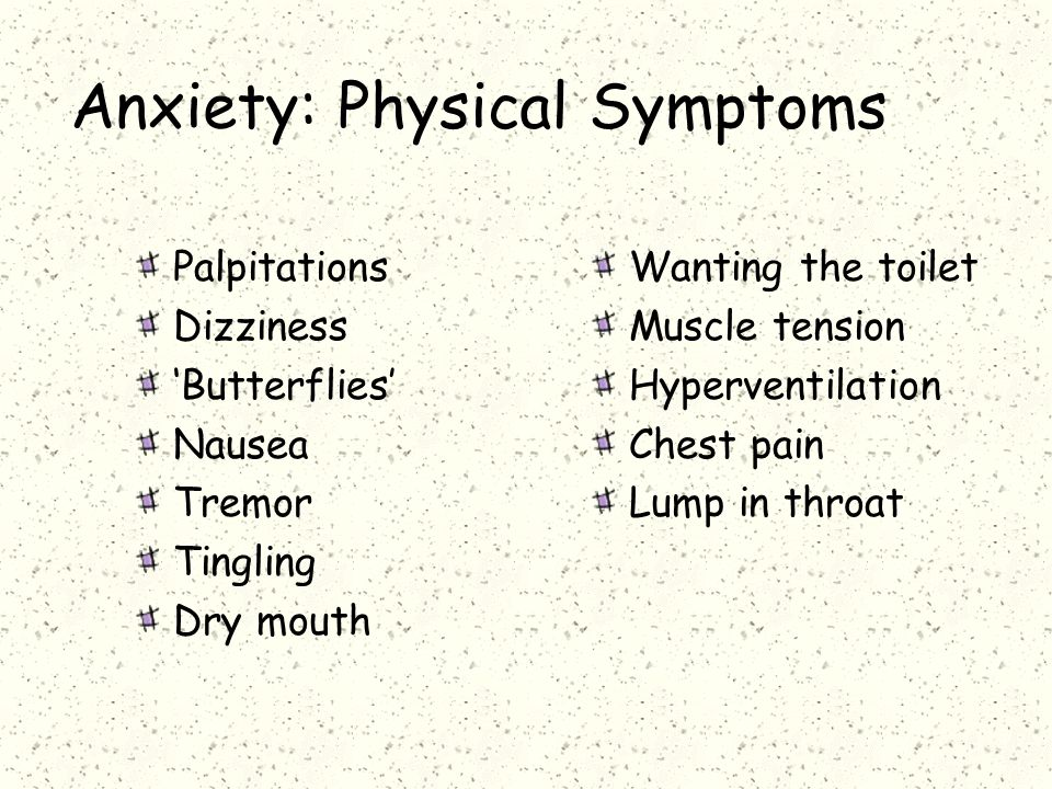 Anxiety: Physical Symptoms