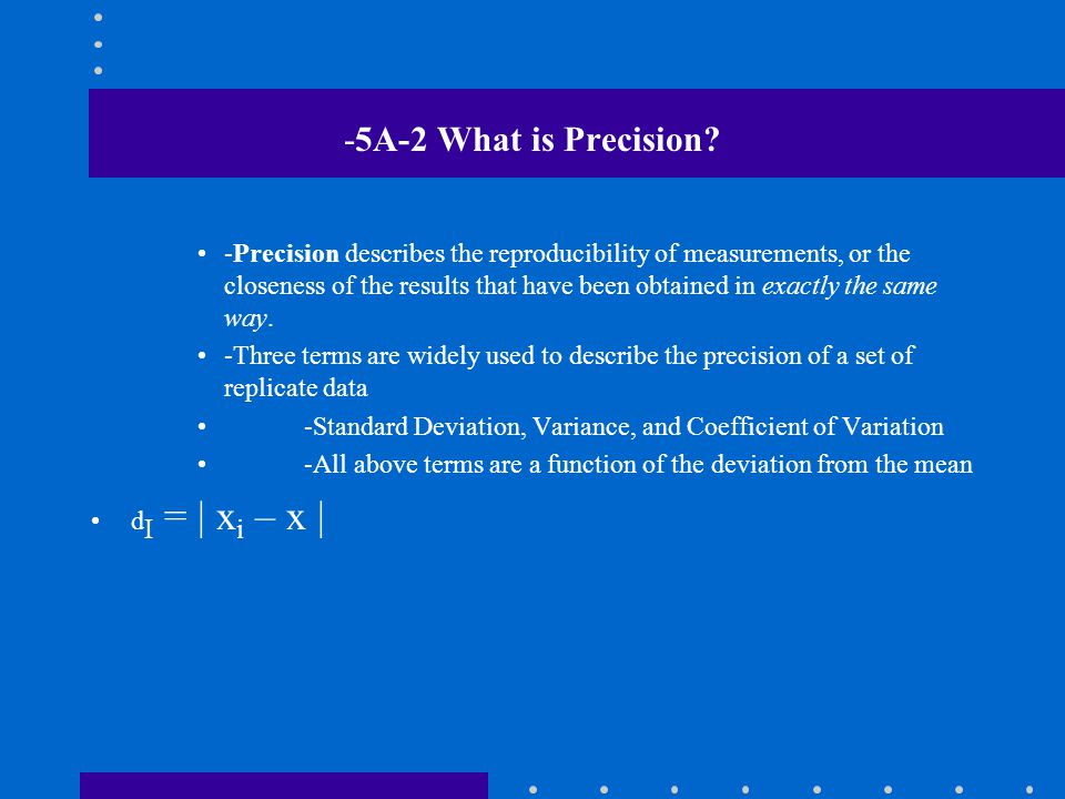 -5A-2 What is Precision