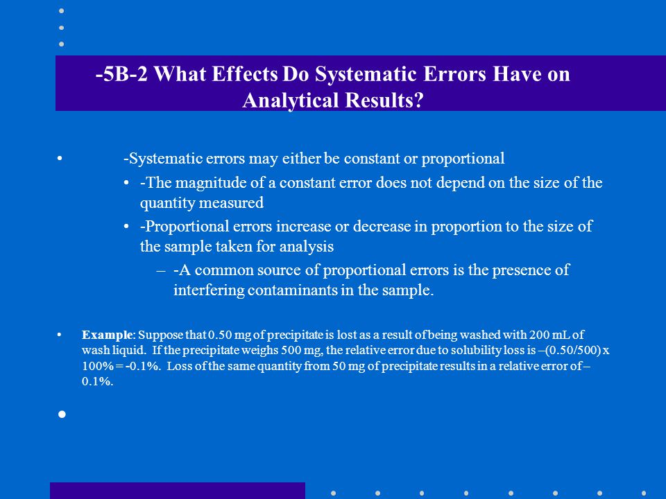 -5B-2 What Effects Do Systematic Errors Have on Analytical Results