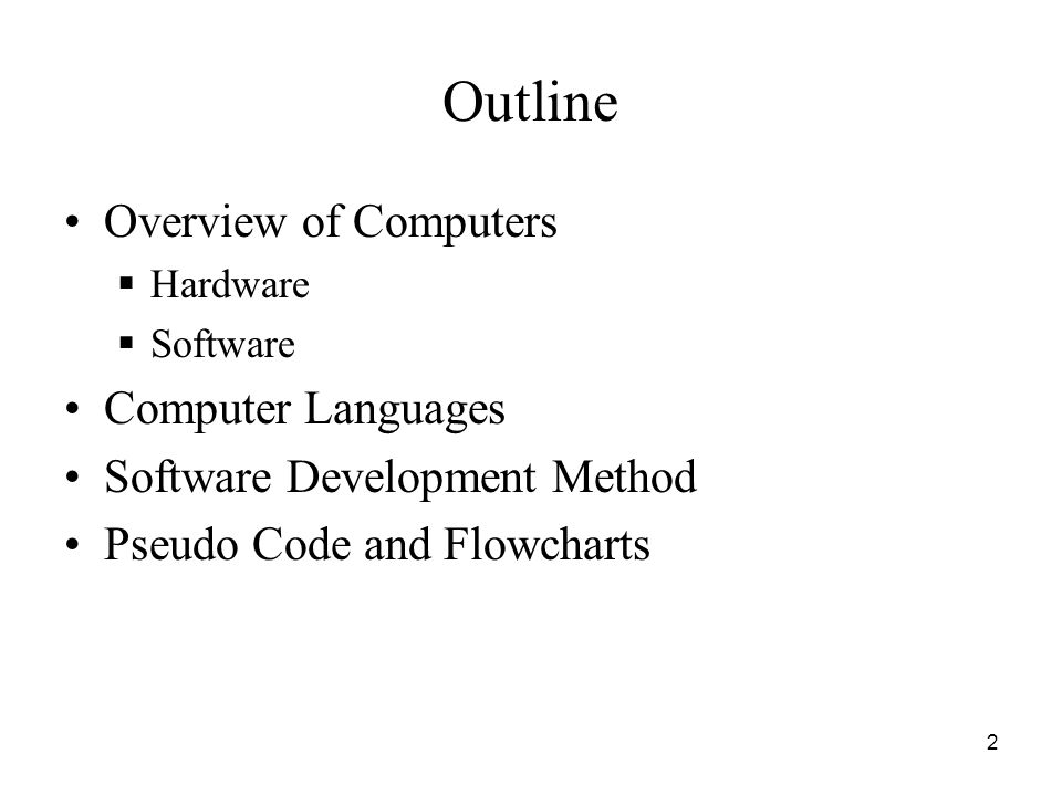 Outline Overview of Computers Computer Languages